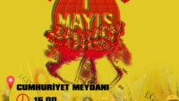 1 MAYIS'TA CUMHURİYET MEYDANINDAYIZ