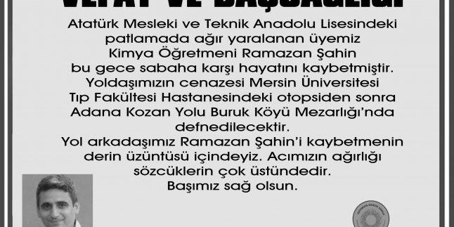 RAMAZAN ŞAHİN'İ SONSUZLUĞA UĞURLADIK
